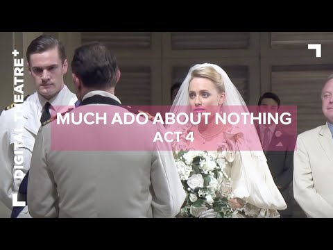 Much Ado About Nothing starring David Tennant | Act 2 - Digital Theatre Plus