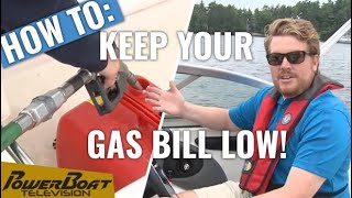 How to Maximize your Fuel Efficiency – PowerBoat TV