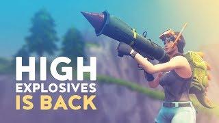 HIGH EXPLOSIVES IS BACK! (Fortnite Battle Royale)