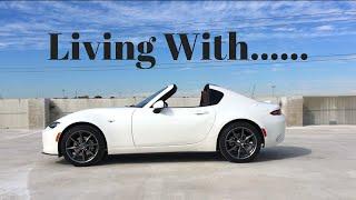 Living With The 2019 MX-5 Miata RF!