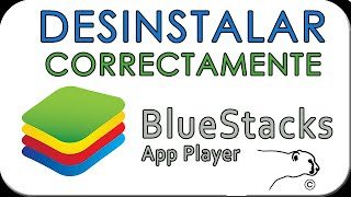 Como desinstalar Bluestacks de mi pc CORRECTAMENTE