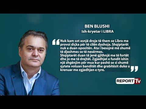 Report TV -Ben Blushi heq dorë nga 'LIBRA' Mimoza Hafizi përjashtohet nga partia