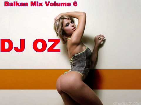DJ Oz Balkan Party Mix Volume 6