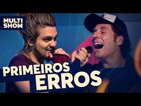 Primeiros Erros | Luan Santana + Dinho Ouro Preto | Canta, Luan | Música Multishow