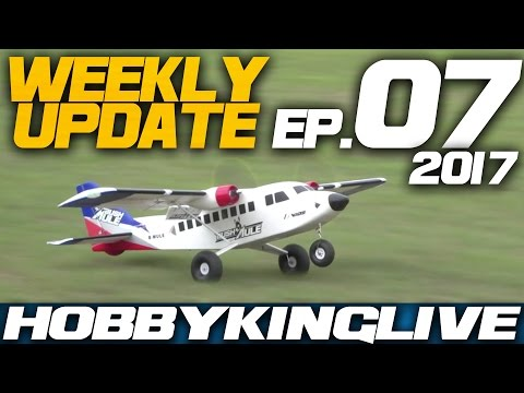 Weekly Update Ep. 07 - HobbyKing Live 2017