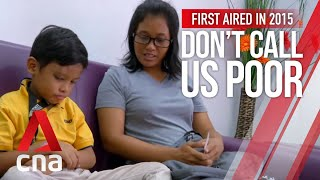 CNA | Don't Call Us Poor | Ep 1: Life in Bukit Merah