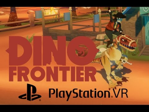 Dino Frontier (PSVR) New Gameplay footage