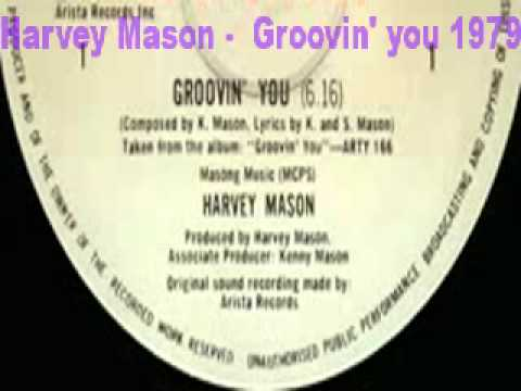 Harvey Mason/ Groovin You