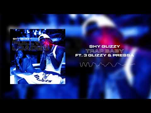 Shy Glizzy - Trap Baby (ft. 3 Glizzy & Pressa) [Official Audio]