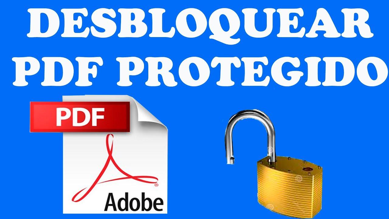 Desbloquear un PDF (PROTEGIDO) - YouTube