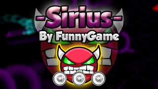 Geometry Dash [2.0] (Demon) - -SIRIUS- by FunnyGame - GuitarHeroStyles