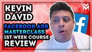 Kevin David Facebook Ads Ninja Masterclass | One Week Update | Bonus At The End 👀