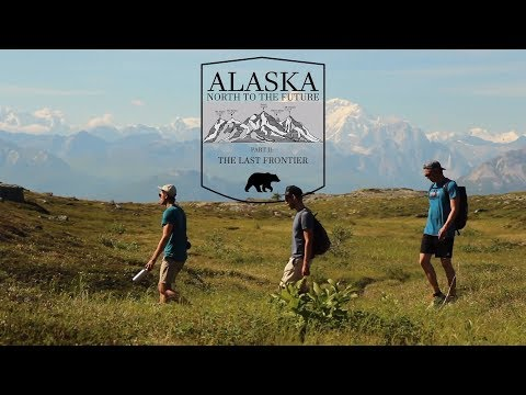 ALASKA - North to the Future: The Last Frontier (Ep. 2)