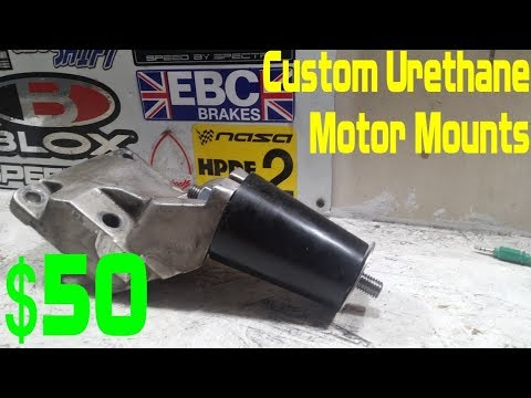 Custom Polyurethane Engine Mounts DIY