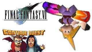 Final Fantasy VII - Part 25 - ContinueQuest