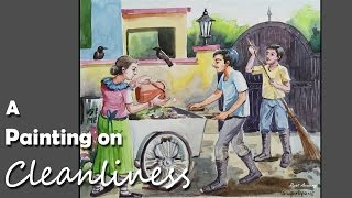 Watercolor Painting on Cleanliness| step by step Drawing & Painting | swachh bharat/ Clean India