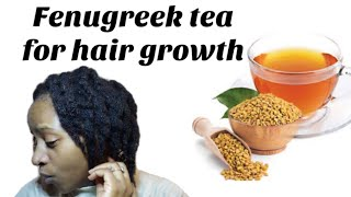 Fenugreek tea for hair growth + 2 ways to make fenugreek tea for hair growth / fenugreek seeds
