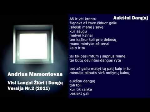 Andrius Mamontovas - Aukstai Danguj