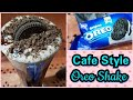 How To Make Oreo Milkshake | Cafe Style Oreo Milkshake | Cook With Monika