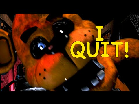 I F#%KING QUIT! [FIVE NIGHTS AT FREDDY'S] [NIGHT 4]