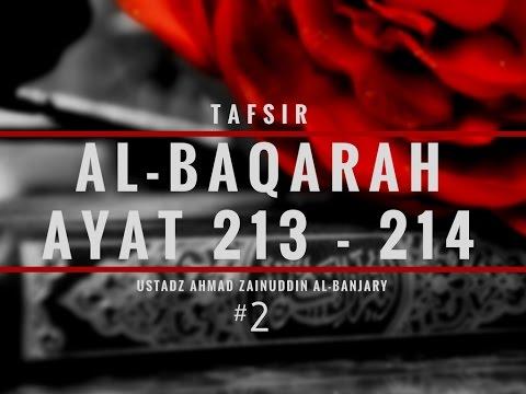 Tafsir Surah Al-Baqarah Ayat 213 #2 & 214 - Ustadz Ahmad Zainuddin, Lc