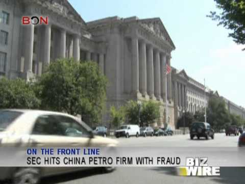 SEC hits China petro firm with fraud - Biz Wire - December 05 - BONTV