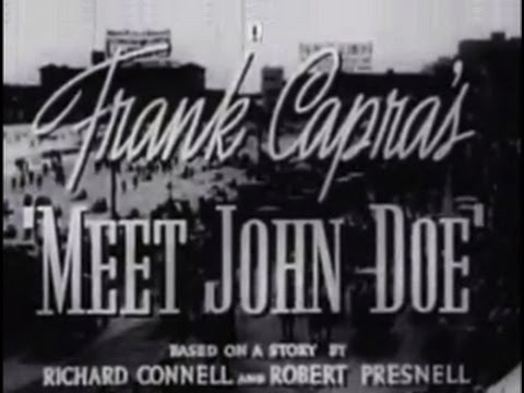 Meet John Doe (1941) [Comedy]