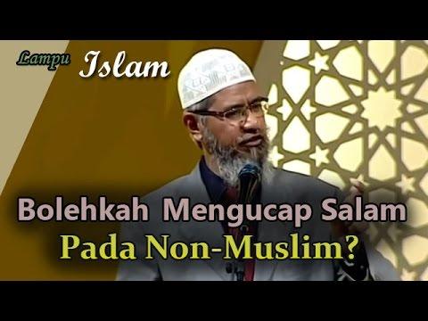 Bolehkah Kita Mengucap Salam Pada Non-Muslim? | Dr. Zakir Naik