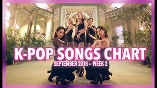 Download Lagu K-POP SONGS CHART | SEPTEMBER 2018 (WEEK 2) Gratis STAFABAND