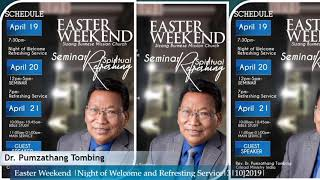 |April 19th, 2019|:: Easter Weekend with Dr. Pumzathang Tombing at SBMC
