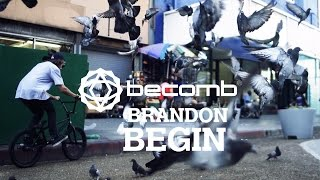 BMX - A Day in LA with Brandon Begin