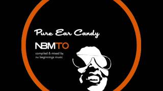 DEEP SOULFUL HOUSE - PURE EAR CANDY - NBMTO MARCH 2014