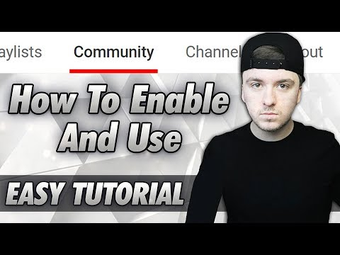 How To Enable & Use The 'Community' Tab On Your YouTube Channel