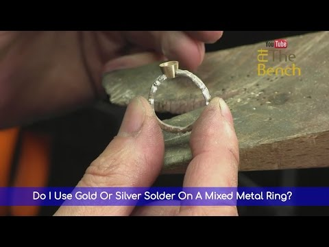 Do I Use Gold Or Silver Solder On A Mixed Metal Ring? Learning How To Solder