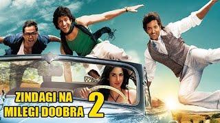 Zindagi Na Milegi Dobara 2 COMING SOON | Farhan, Hrithik, Abhay