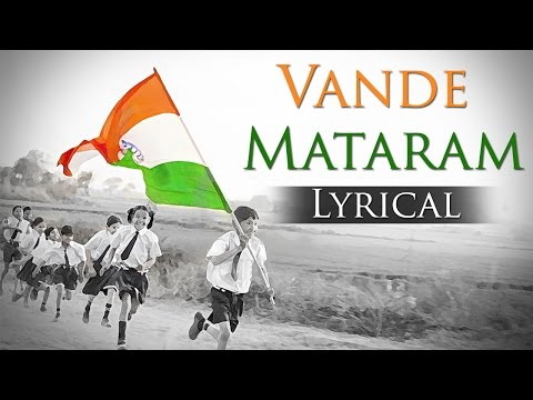 Vande Mataram (HD) - National Song Of india - Best Patriotic...