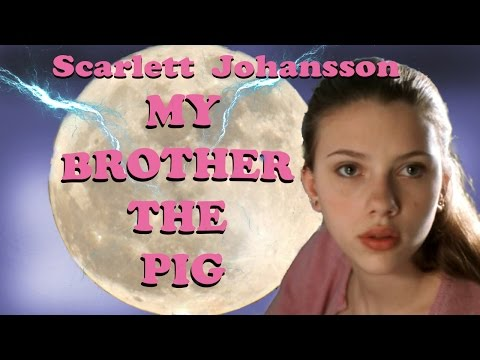My Brother the Pig - Full Movie - Starring Scarlett Johansson