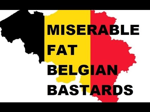 MISERABLE FAT BELGIAN BASTARDS
