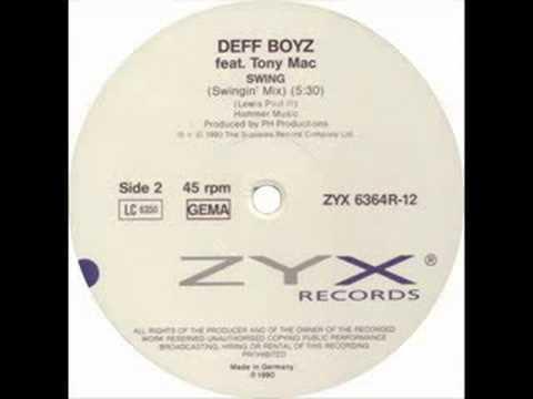 The Deff Boyz & Tony Mac - Swing (Two Mad Mix)