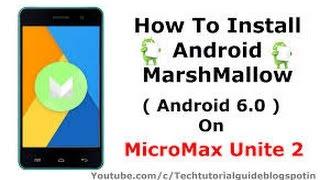 Micromax Unite 2 Marshmallow Update 6.0