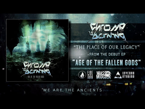 Chrome Is Burning - The Place Of Our Legacy [Age Of The Fallen Gods]