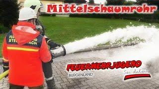 Mittelschaumrohr - Feuerwehr Ausbildung