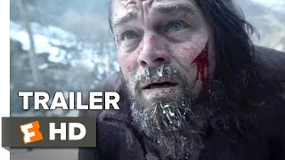 Video clip The Revenant Official Trailer #1 (2015) -  Leonardo DiCaprio, Tom Hardy Drama HD