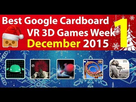 Best Google Cardboard VR Game Week 1 December 2015 - Android and iOS