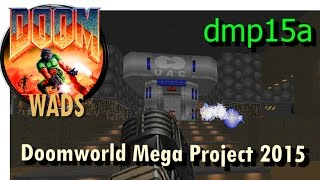 Doom wad - Doomworld Mega Project 2015 (level 18) dmp15a.wad