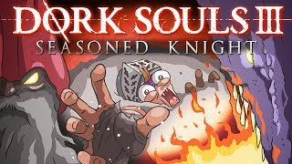 "DORK SOULS 3 ""Seasoned Knight"" (Dark Souls 3 Cartoon Parody)"