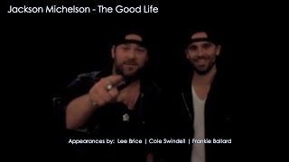Jackson Michelson The Good Life