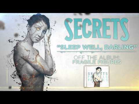 Secrets - Slepp Well Darling