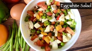 Healthy Egg White Salad Recipe | High Protein Low Carb Lunch or Dinner Idea for Weight Loss | Hindi