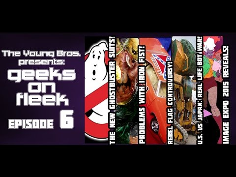 The Geeks on Fleek Podcast Ep. 6 - Marvel Previews! General Lee Controversy!  Image Expo 2015!
